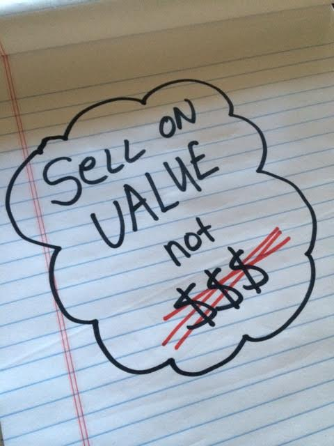 How to sell on value and not price