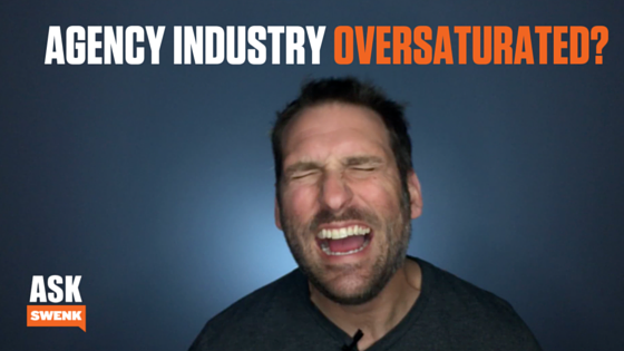 Agency Saturation, Flat Rate Pricing & Partner Problems
