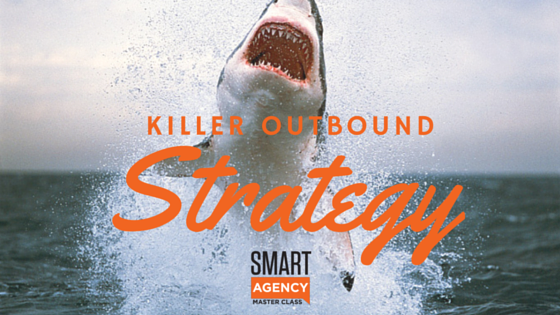killer outbound strategy