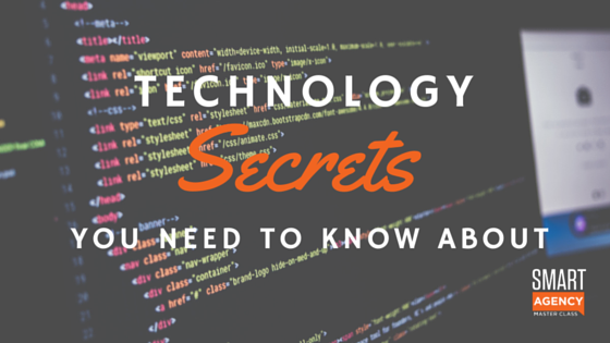 Technology Secrets You and Your Clients Need to Know