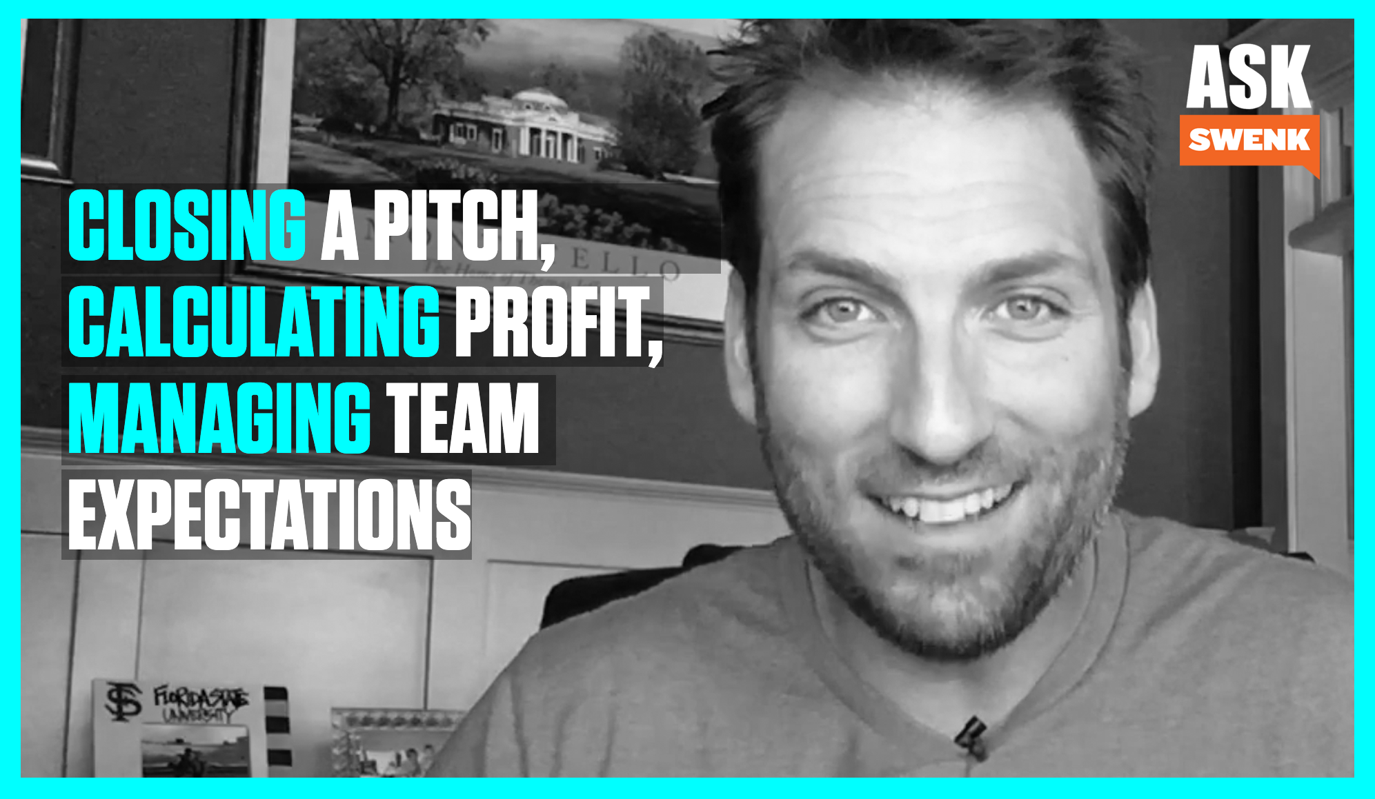 Team Priorities, Closing a Pitch & Calculating Profit #AskSwenk Episode 38