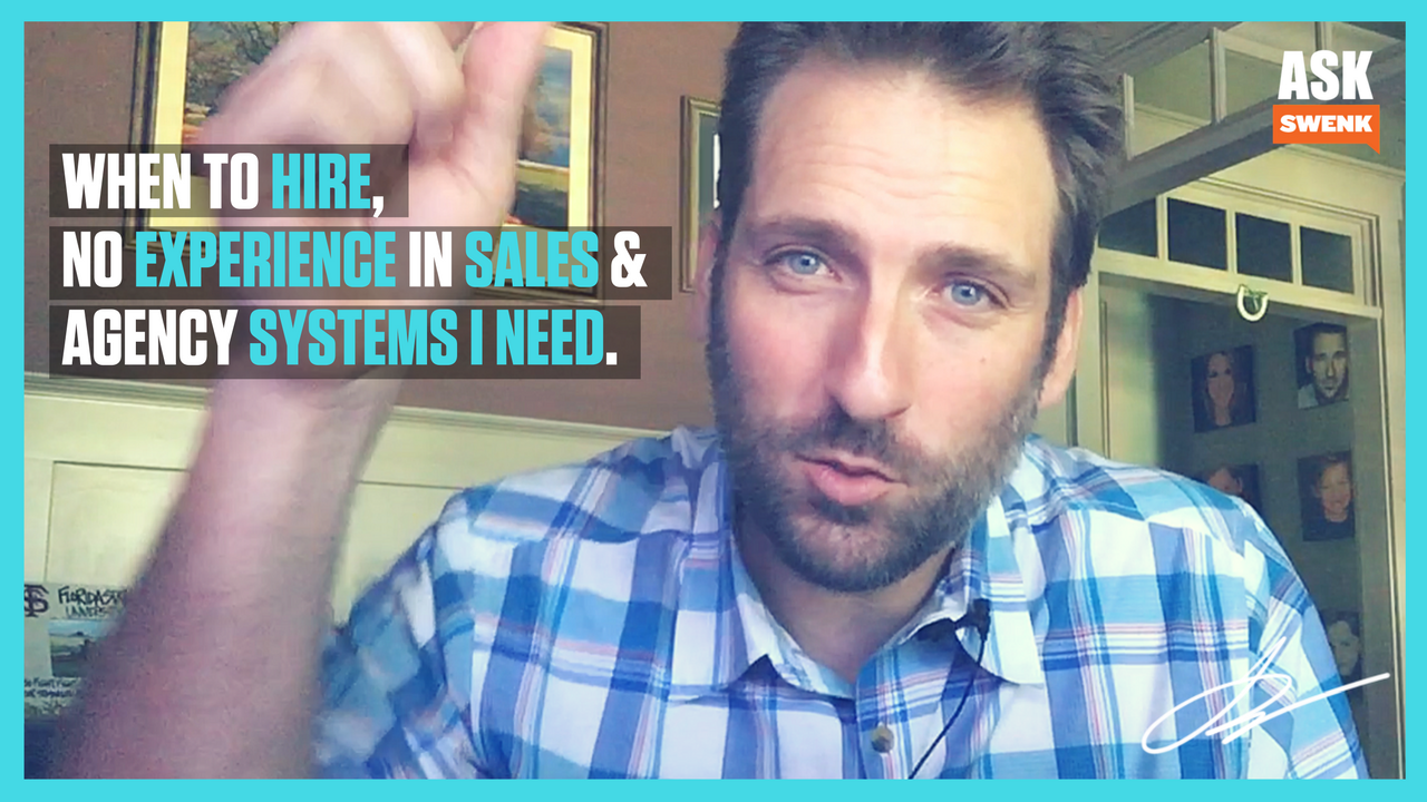 New Agency Owner? When to Hire & How to Set Up Systems... #AskSwenk ep 46
