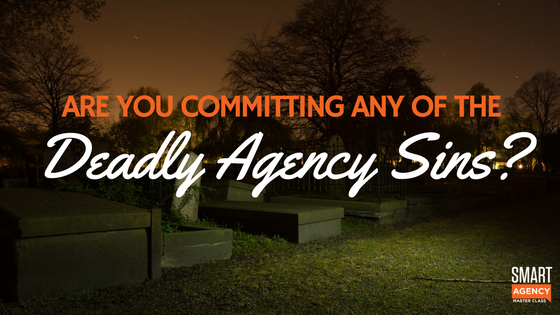 deadly agency sins
