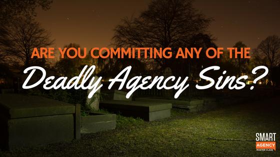 deadly agency sins