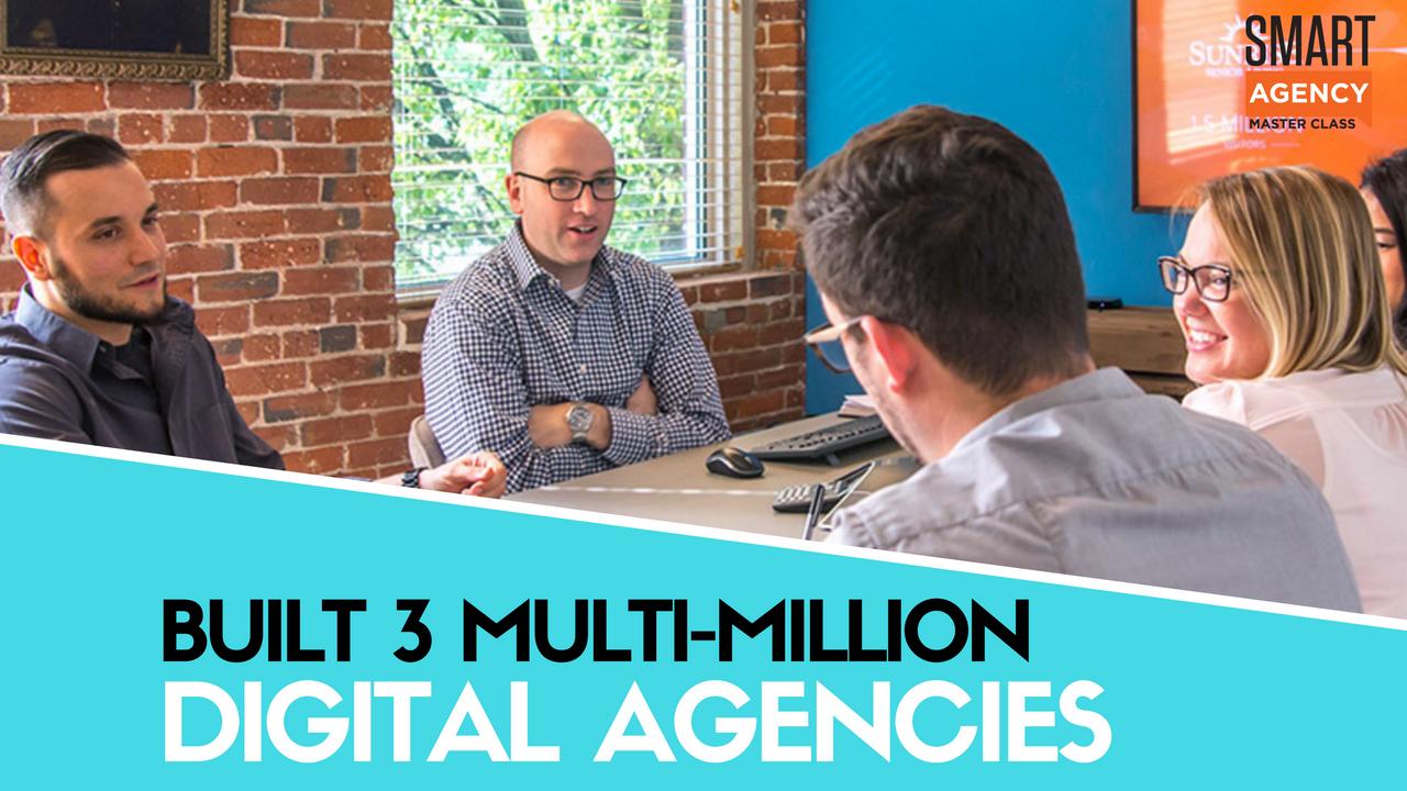 built 3 multi-million agencies