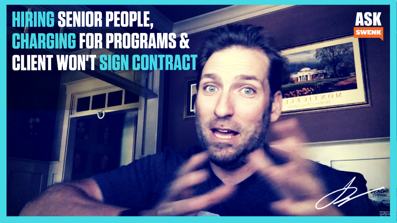 Why I Charge for Agency Programs & Getting the Contract Signed #AskSwenk EP51