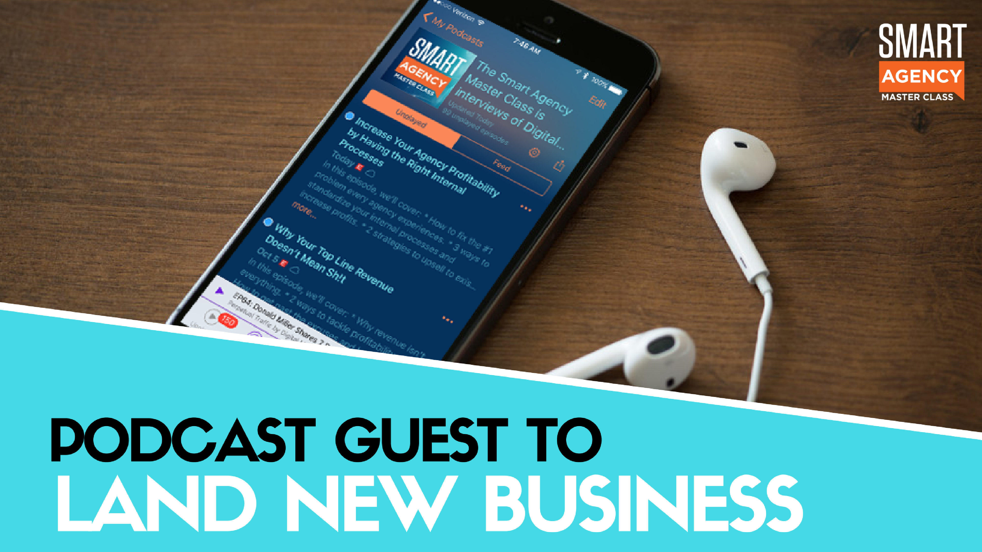 Lead Generation Strategy: How To Be a Podcast Guest & Land New Agency Business