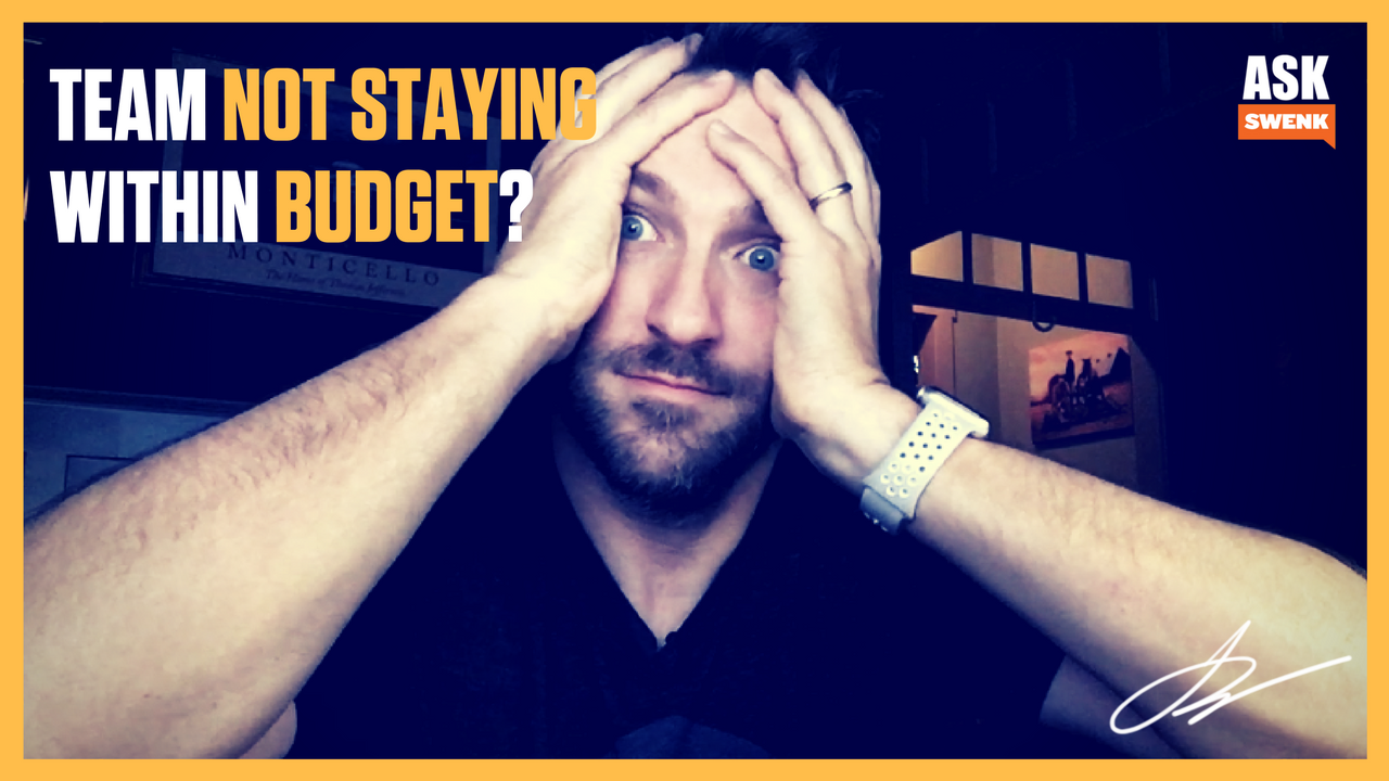 Team Not Staying Within Budget... #AskSwenk ep 60