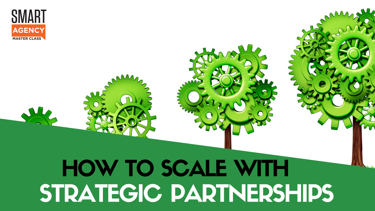 scale strategic partnerships