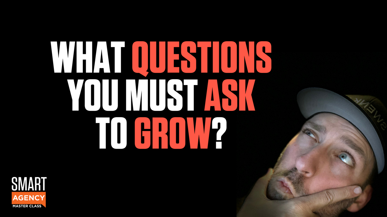 What Client Questions You Must Ask to Grow Your Agency