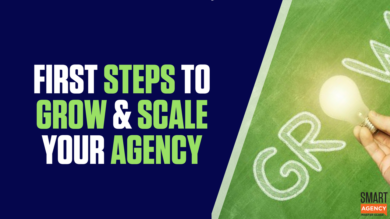 first steps to grow agency