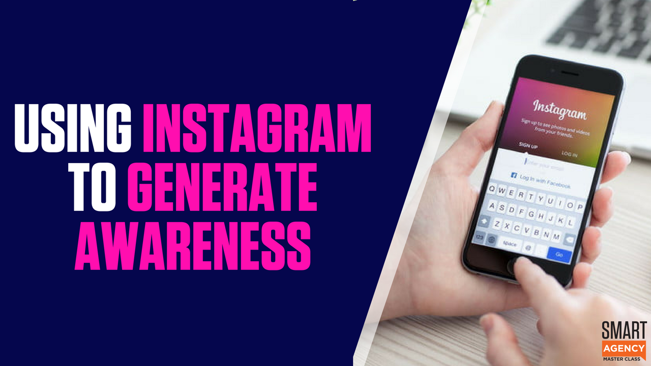 Instagram Success: Generate Awareness and Build Your Agency's Brand