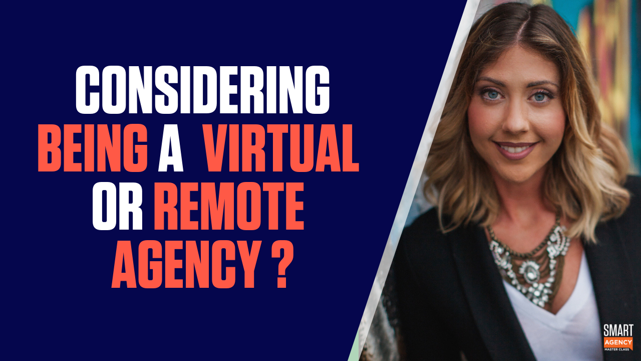 virtual or remote agency