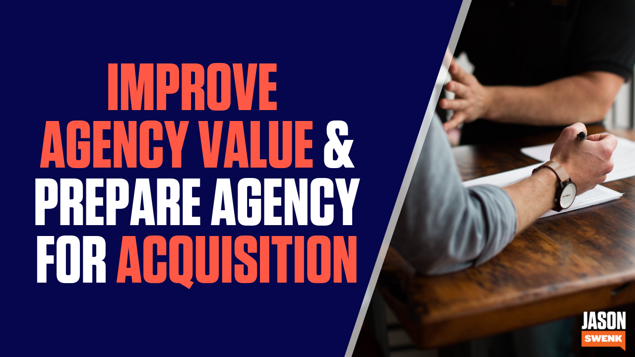 Digital Agency Value: How to Improve and Prepare Agency for Acquisition