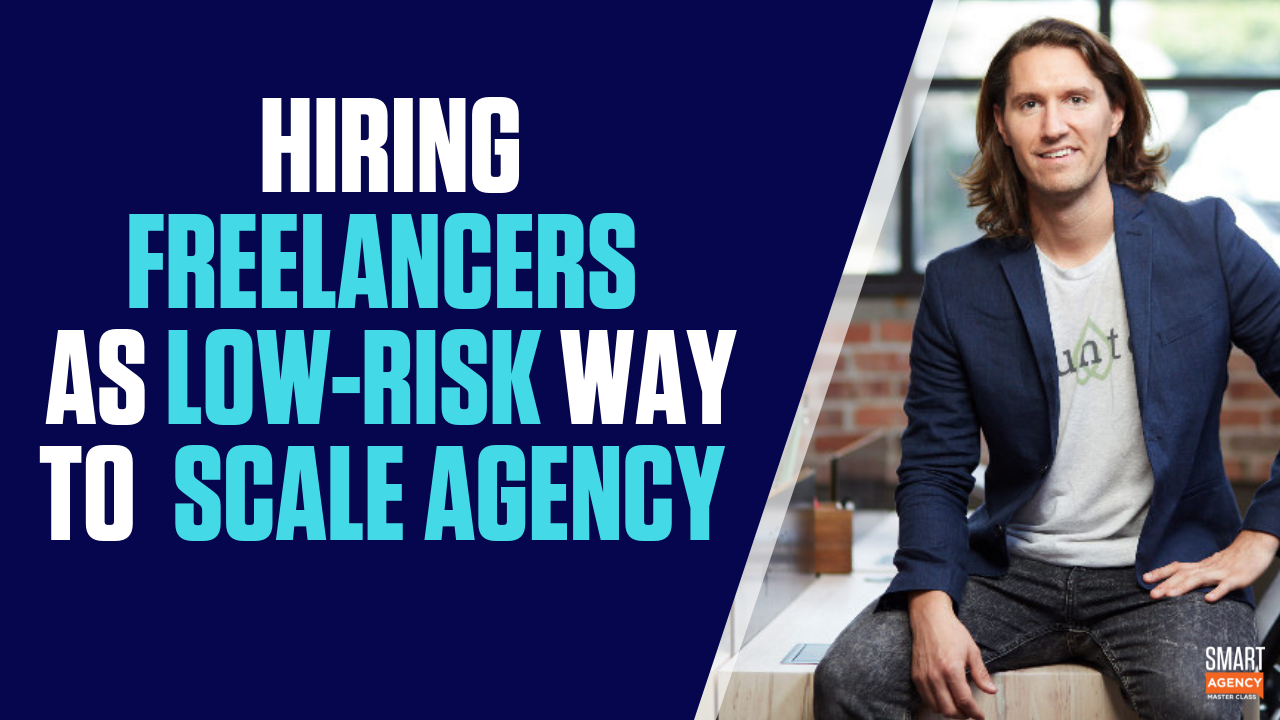 freelancers low-risk scale agency