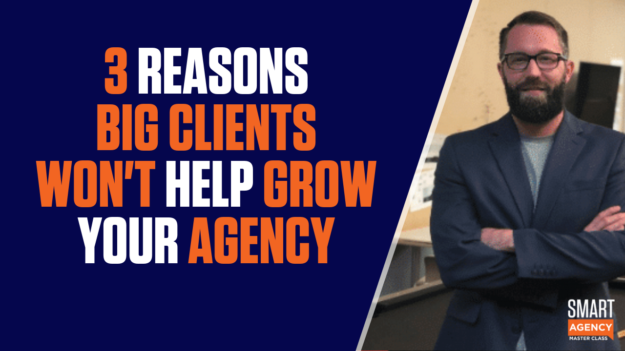 3 reasons big clients