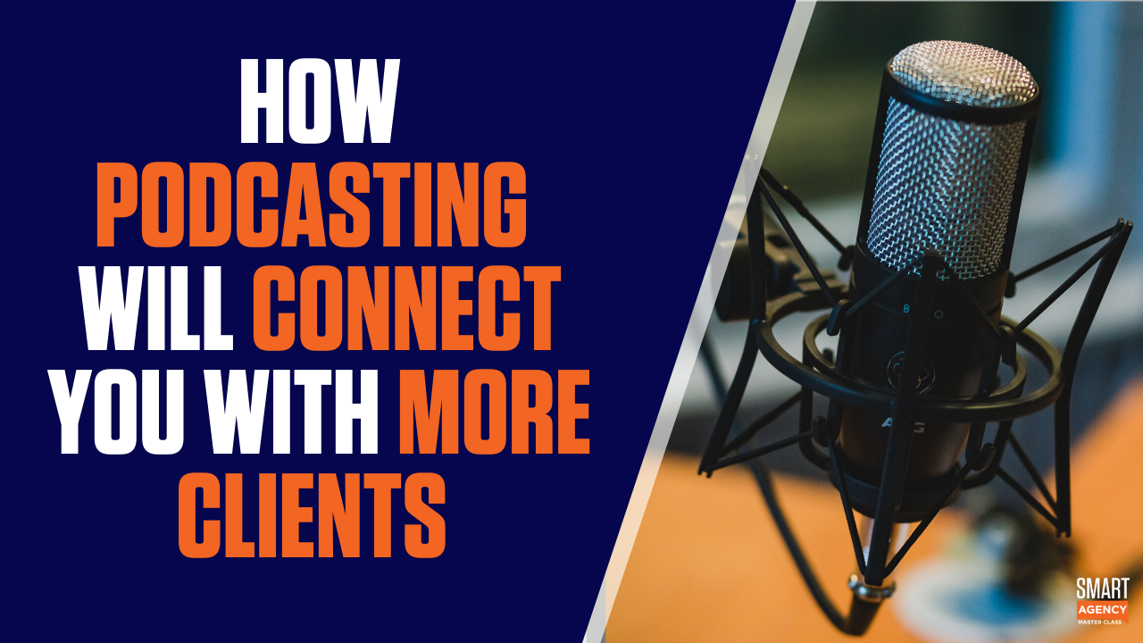 podcasting to connect to clients