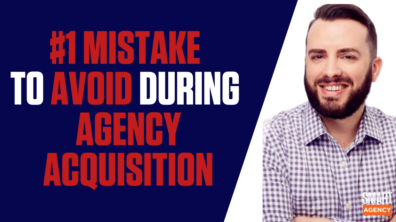 agency acquisition mistake