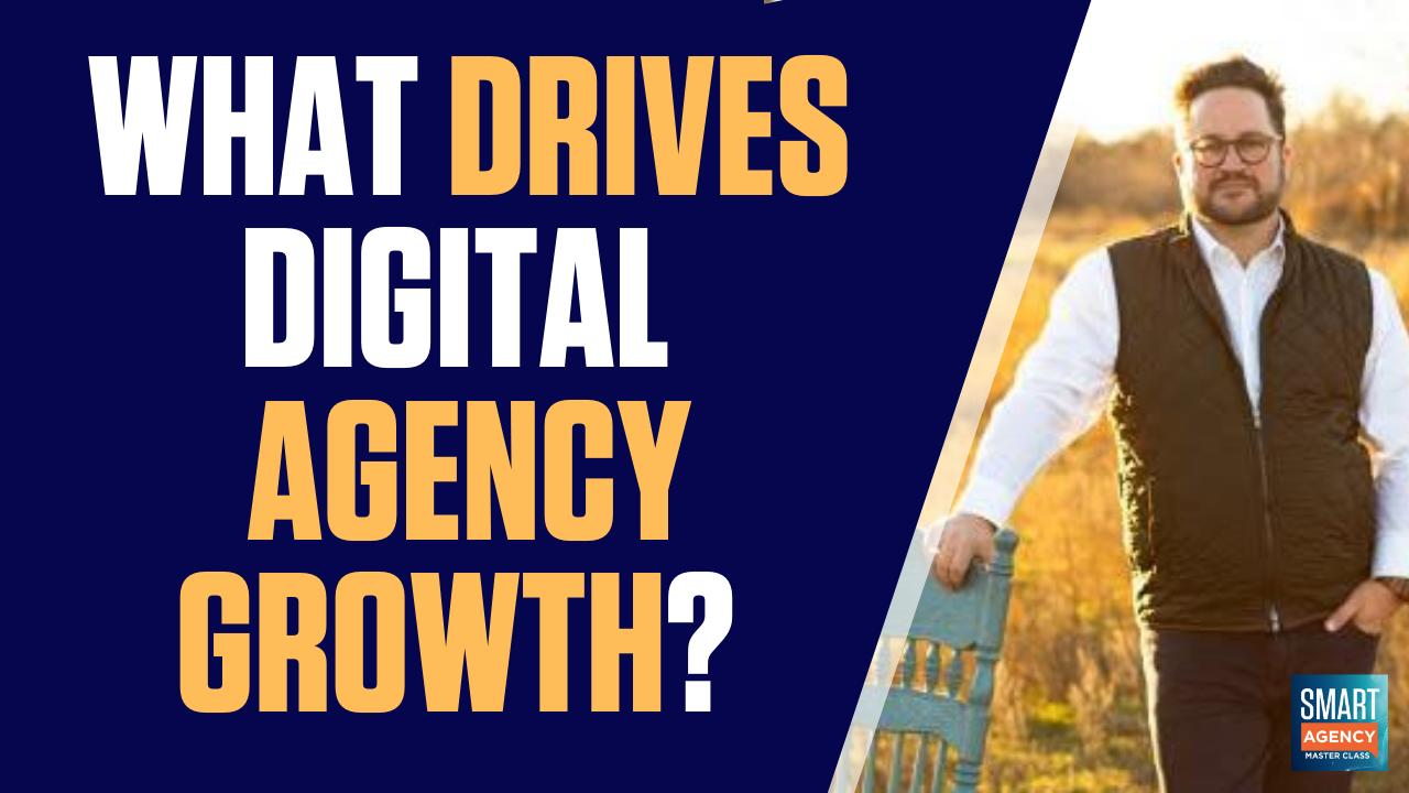 drives digital agency growth