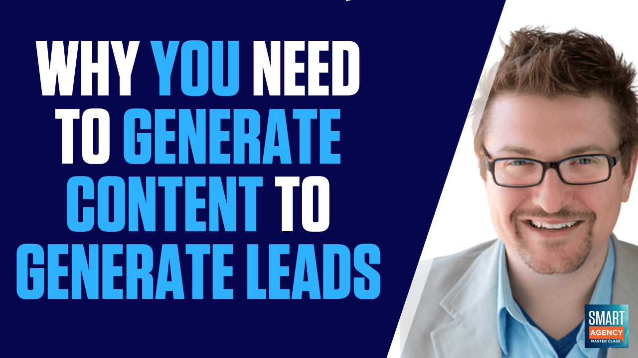 Why You Need to Generate Content for Generating Business Leads