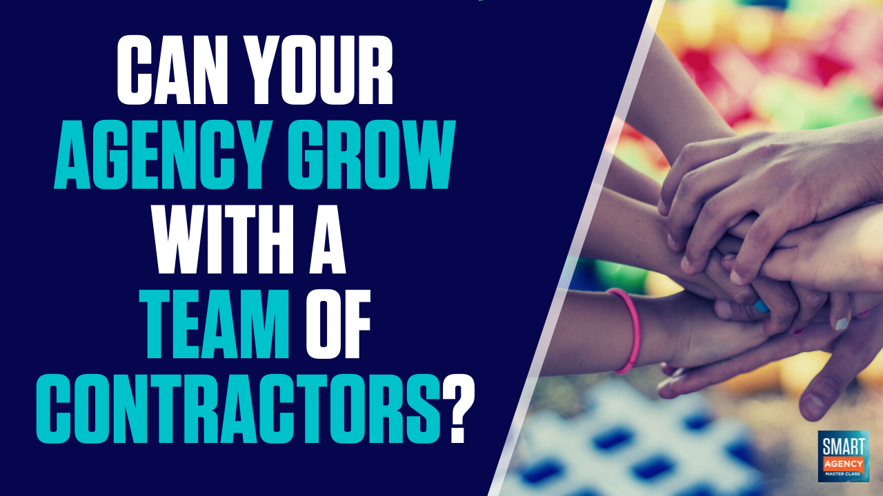 grow agency with team of contractors