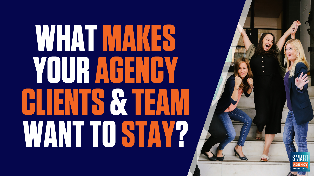 Client Trust: What Makes Your Agency Clients and Team Want to Stay?