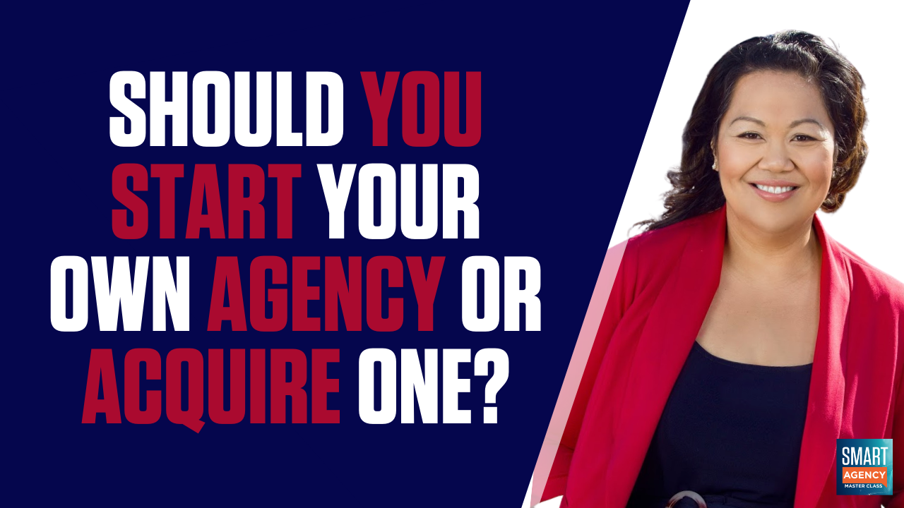 start or acquire an agency?