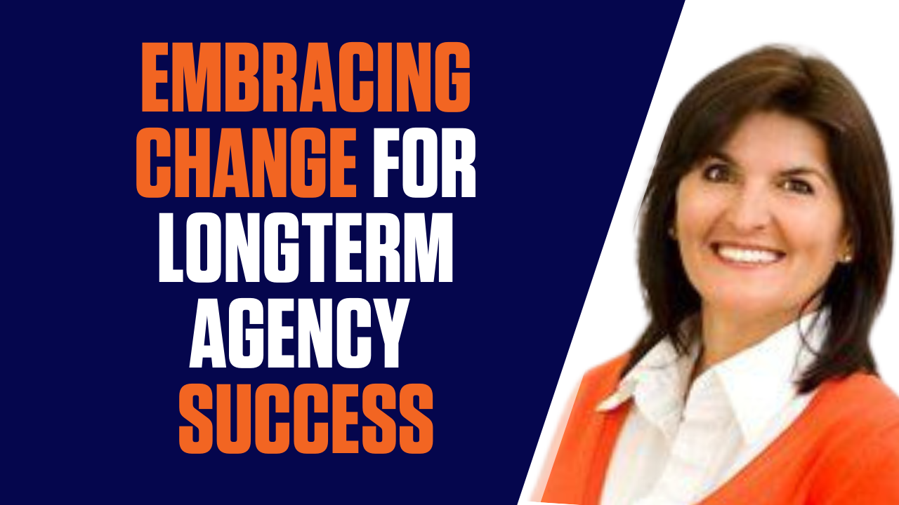 Why Embracing Change Leads to Long-Term Agency Success