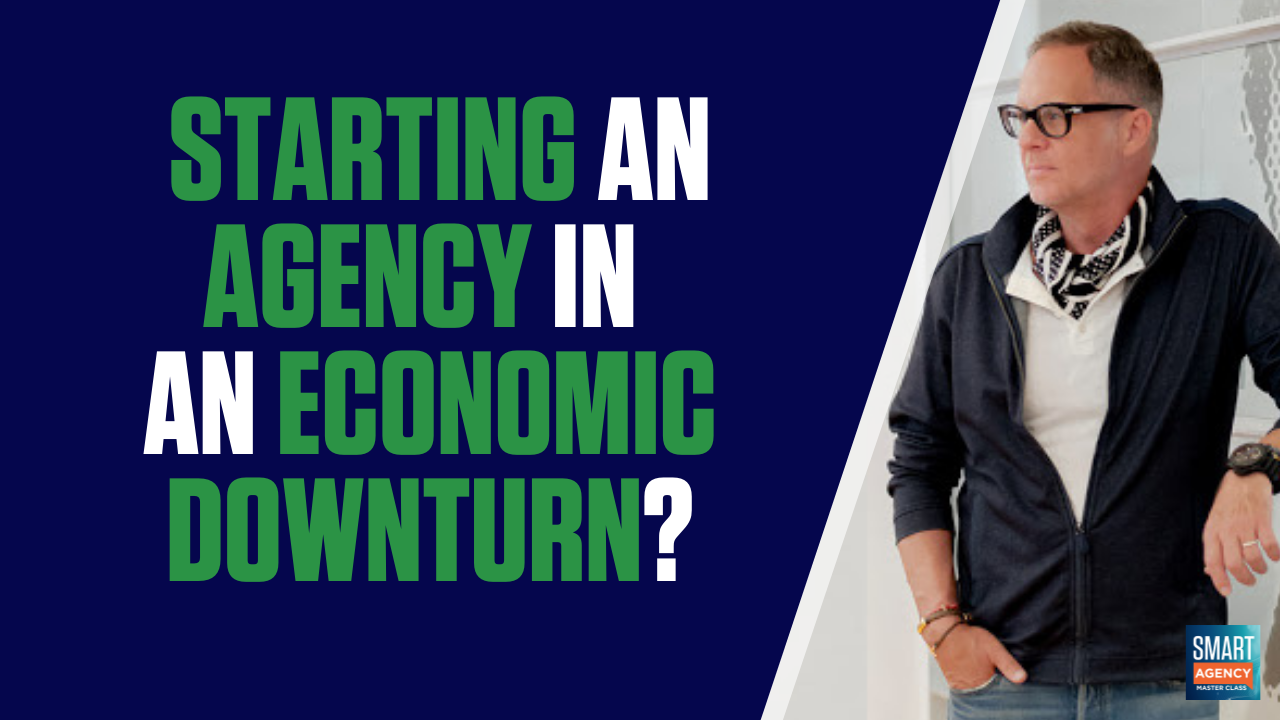Should You Start a Digital Agency in an Economic Downturn?