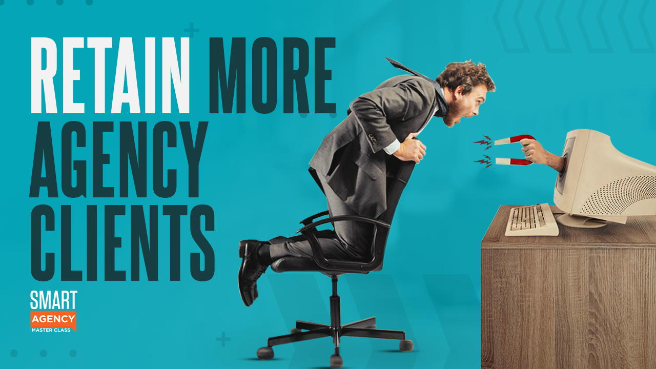 Retain More Agency Clients2