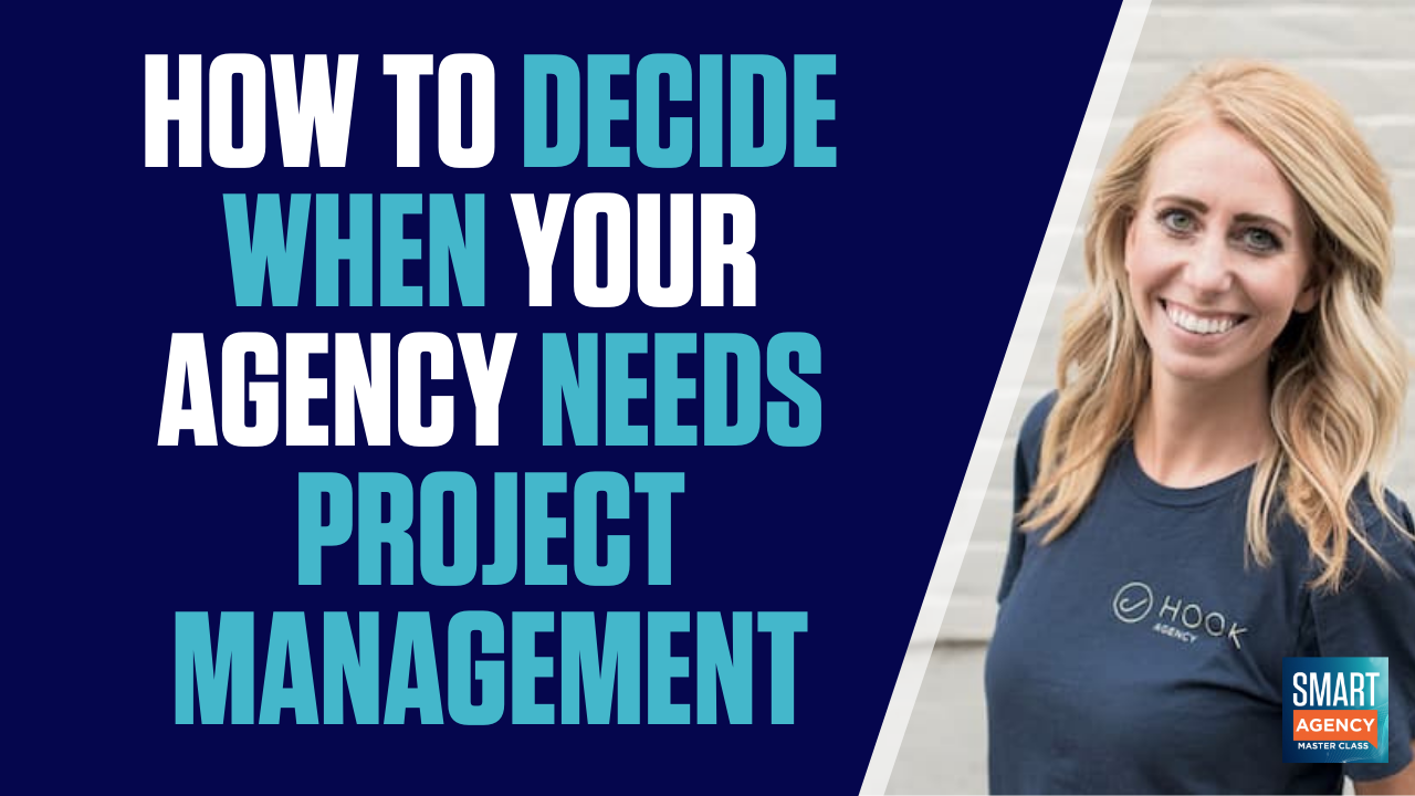 agency needs project management