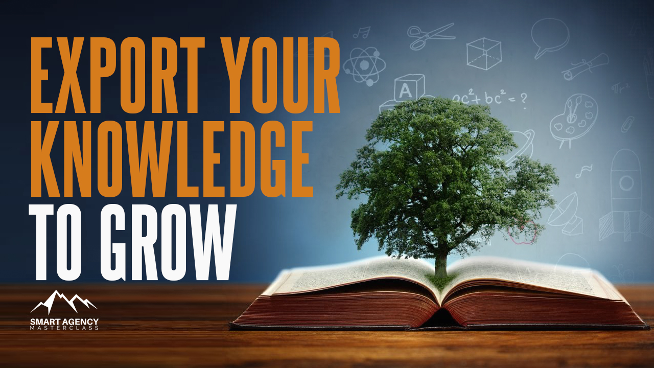 Export your knowledge to grow