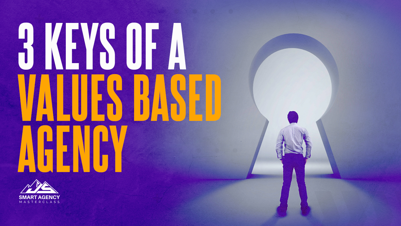 3 keys of a Values based agency (1)