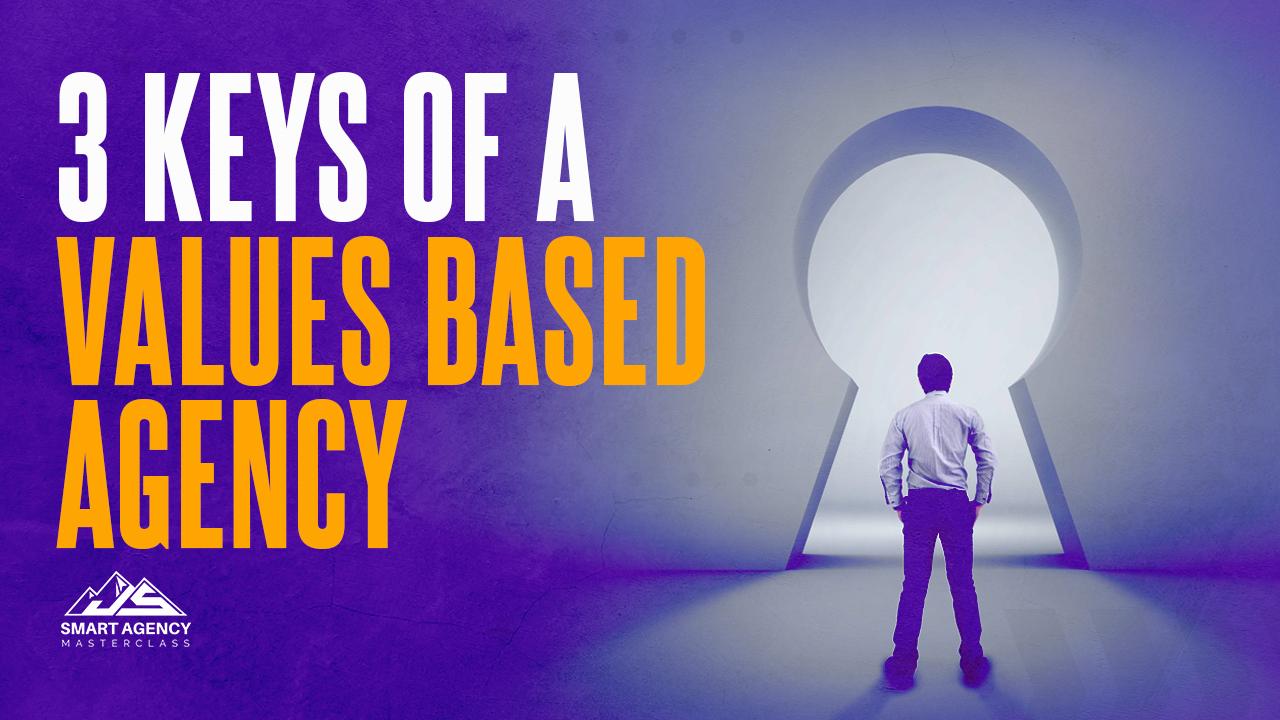 3 keys of a Values based agency (1)