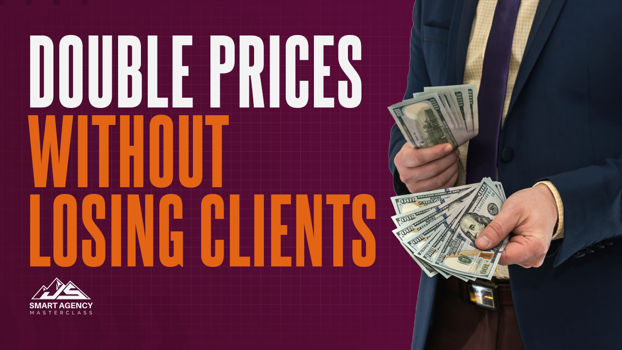 Double prices without losing clients