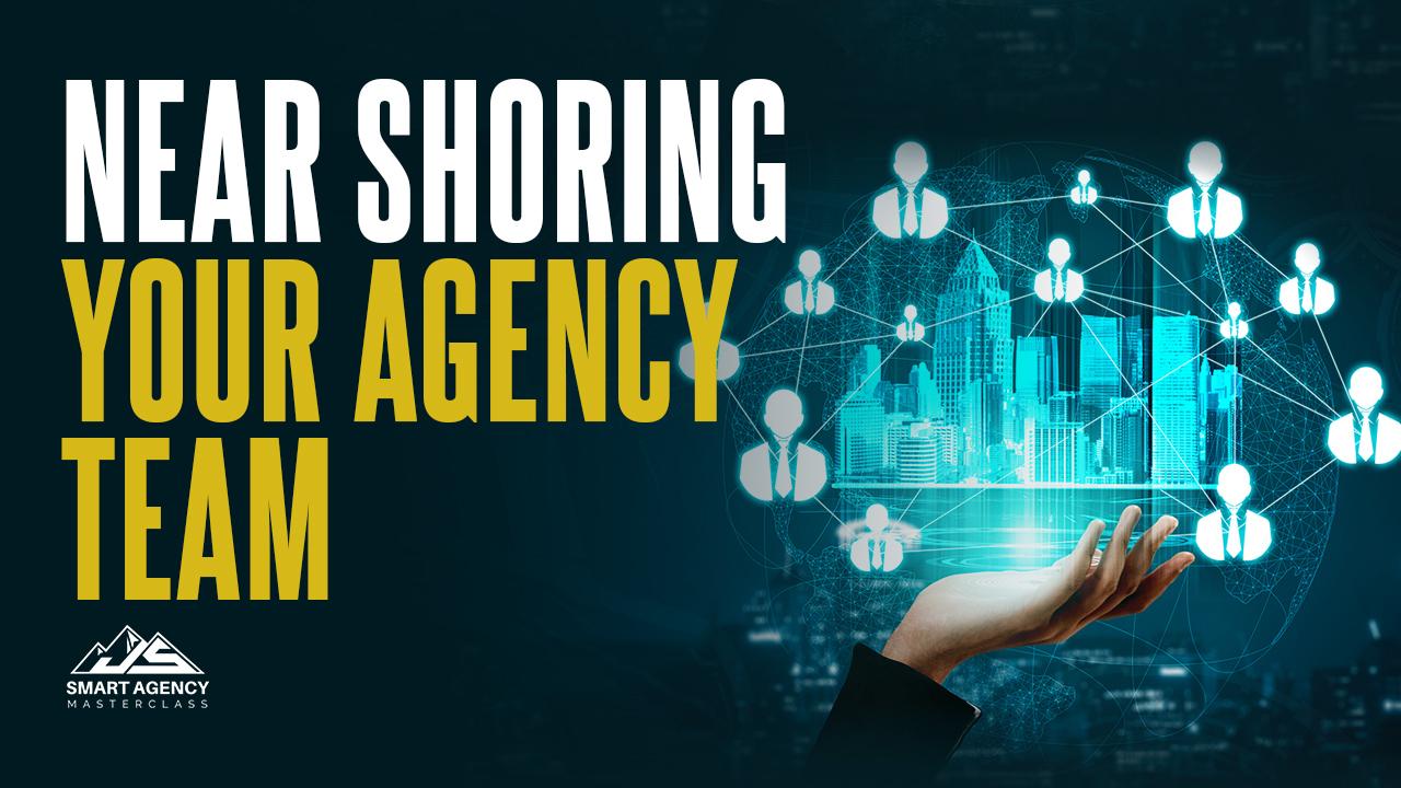 Near Shoring your agency team2-min