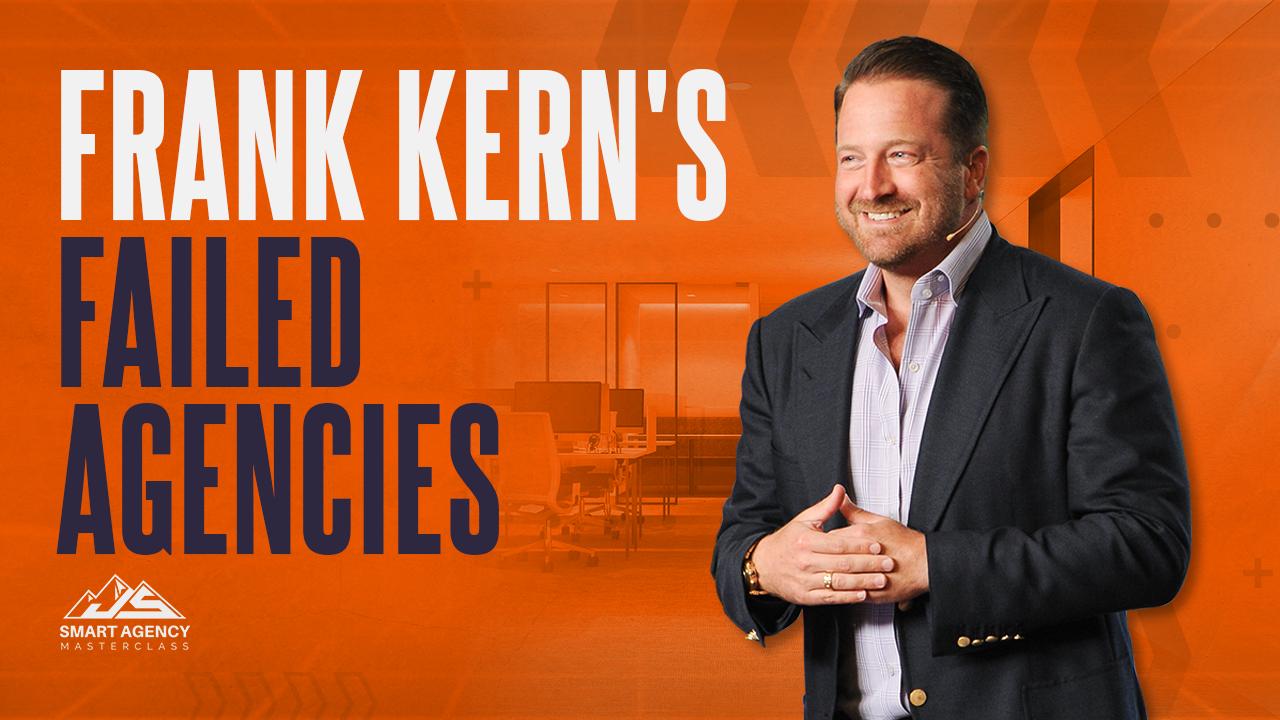 Frank-Kern's-Failed-Agencies3