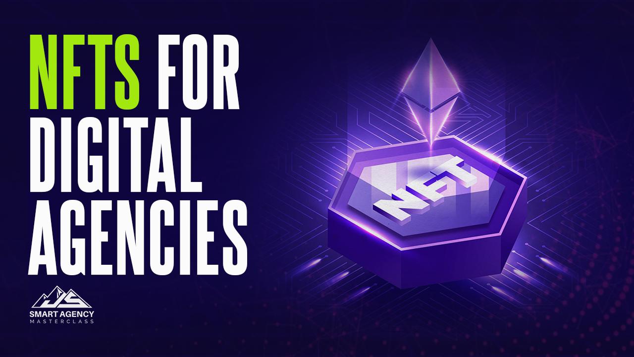 NFTs For Digital Agencies
