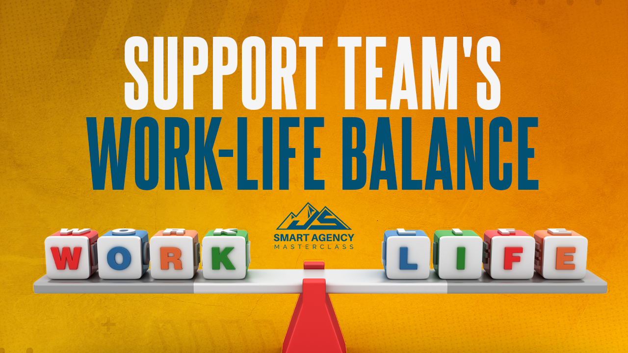 Support Team's Work-Life Balance
